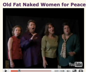 Short video of Righteous Mothers singing Old Fat Naked Women for Peace